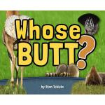 【预订】Whose Butt?