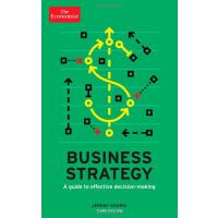 经济学人:经营策略――高效决策指南 第3版 英文原版 The Economist: Business Strategy