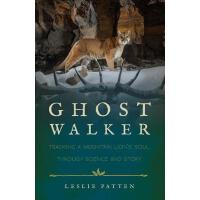 预订 Ghostwalker: Tracking a Mountain Lion's Soul Through Sci