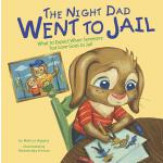 预订 The Night Dad Went to Jail: What to Expect When Someone