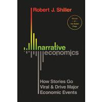 英文原版 叙事经济学 精装 诺贝尔经济学奖得主罗伯特・希勒 Robert J. Shiller: Narrative E