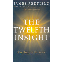 The Twelfth Insight (International): The Hour of Decision(I