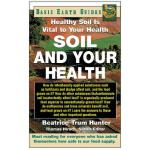 预订 Soil and Your Health: Healthy Soil Is Vital to Your Heal