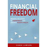 预订 Financial Freedom: Breaking the Chains to Independence a