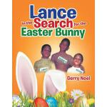 预订 Lance in the Search for the Easter Bunny [ISBN:978154341