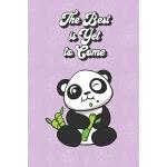 预订 The Best Is Yet To Come: Panda Gifts for Girls and Women