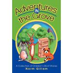 预订 Adventures in the Grove: A Collection of Children's Shor