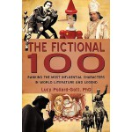 预订 The Fictional 100: Ranking the Most Influential Characte