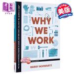 【中商原版】我们为什么而工作 英文原版 Why We Work Barry Schwartz Simon & Schu