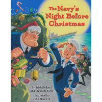 The Navy's Night Before Christmas金色童书:水兵的圣诞前夜ISBN9780385369