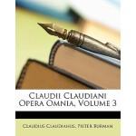 【预订】Claudii Claudiani Opera Omnia, Volume 3