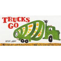 Trucks Go 卡车开走了(卡板书) ISBN9780811865425