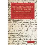 预订 Richard Wagner's Letters to his Dresden Friends [ISBN:97