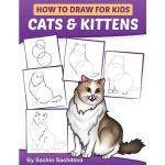 预订 How to Draw for Kids: Cats & Kittens: An Easy Step-By-St