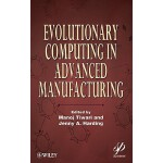 预订 Evolutionary Computing in Advanced Manufacturing [ISBN:9