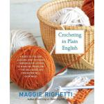 【预订】Crocheting in Plain English The Only Book any Crocheter