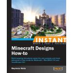 预订 Instant Minecraft Designs: How-To [ISBN:9781849695985]