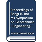 预订 Bengt B Broms Symposium on Geotechnical Engineering [ISB