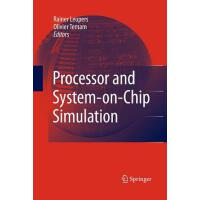 预订 Processor and System-On-Chip Simulation [ISBN:9781489996