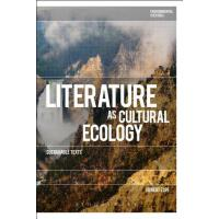 预订 Literature as Cultural Ecology [ISBN:9781474274654]