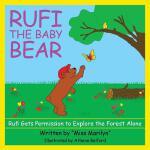 【预订】Rufi, the Baby Bear: Rufi Gets Permission to Explore th