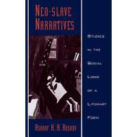 预订 Neo-Slave Narratives: Studies in the Social Logic of a L
