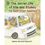 预订 The Secret Life of Ella and Stukely: The South Street Ad