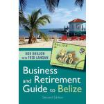 预订 Business and Retirement Guide to Belize: The Last Virgin