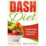 预订 Dash Diet: 77+ Delicious Recipes with a Simple Diet Plan