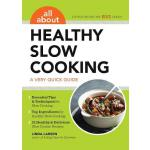预订 All about Healthy Slow Cooking: A Very Quick Guide [ISBN