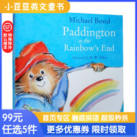 进口英文原版 Paddington At the Rainbow 帕丁顿在彩虹尽头 4-8岁