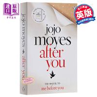 【中商原版】after you 你转身之后 英文原版 Me Before You遇见你之前续集 乔乔�B莫伊丝