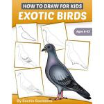 预订 How to Draw for Kids (Exotic Birds): The Step-by-Step Gu