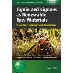 预订 Lignin and Lignans as Renewable Raw Materials: Chemistry