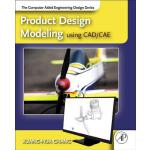预订 Product Design Modeling Using Cad/Cae: The Computer Aide