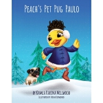 预订 Peach's Pet Pug Paulo [ISBN:9780997253313]