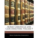 预订 Burns Chronicle and Club Directory, Volume 9 [ISBN:97811