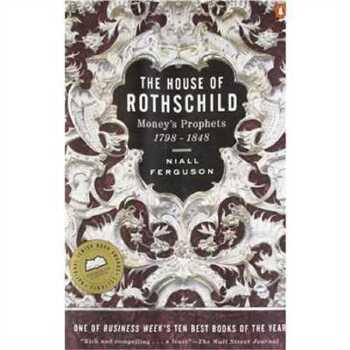 The House of Rothschild: Volume 1: Money's Prophets: 17980848 2147483647