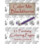 预订 Color Me Blackthorne: 21 Fantasy Coloring Pages [ISBN:97