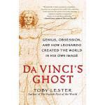 【预订】Da Vinci's Ghost Genius, Obsession, and How Leonardo Cr