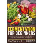预订 Fermentation for Beginners: Delicious Fermented Vegetabl