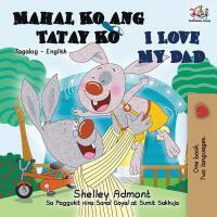 【预订】Mahal Ko ang Tatay Ko I Love My Dad: Tagalog English Bi
