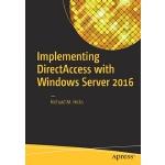 【预订】Implementing Directaccess with Windows Server 2016