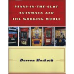 预订 Penny-In-The-Slot Automata and the Working Model [ISBN:9