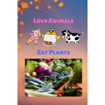 预订 Love Animals Eat Plants: Funny vegan blank lined journal