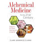 预订 Alchemical Medicine for the 21st Century: Spagyrics for