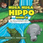 预订 Huga Huga Hippo Book 4: The Homecoming-A Hero [ISBN:9781