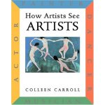 How Artists See Artists ISBN:9780789206183
