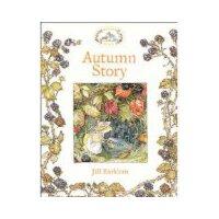 Autumn Story 野蔷薇村的故事:秋季篇(平装) ISBN9780007461554