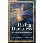 预订 Rising Darkness: Book 2 of The Enchantment [ISBN:9781944